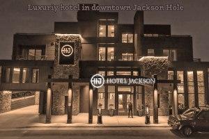 Hotel-Jackson-Wyoming